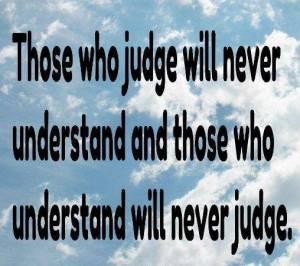 Understanding vs Judging
